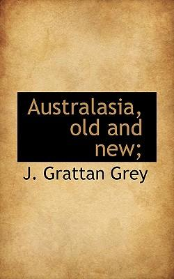 Australasia, Old and New;