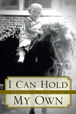 I Can Hold My Own
