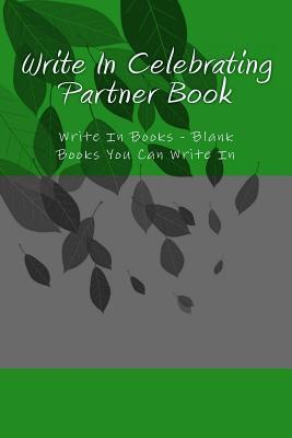 Write in Celebrating Partner Book
