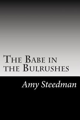 The Babe in the Bulrushes