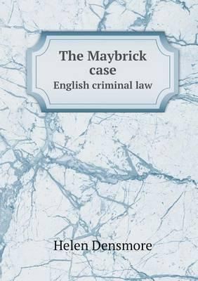 The Maybrick Case English Criminal Law