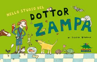 Nello studio del dottor Zampa. Una giornata davvero bestiale