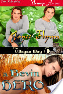 A Bevin Hero [The O'Hagan Way 5] (Siren Publishing Ménage Amour ManLove)