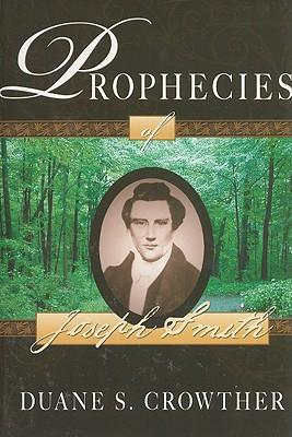 Prophecies of Joesph Smith