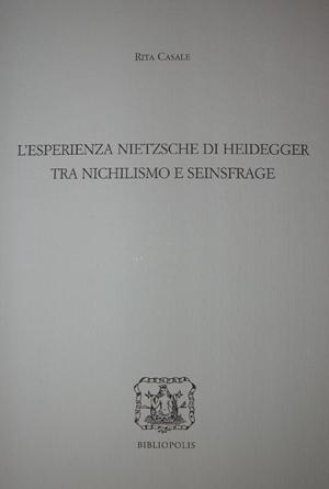 L' esperienza Nietzsche di Heidegger tra nichilismo e Seinsfrage