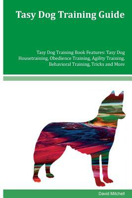 Tasy Dog Training Gu...
