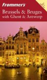 Frommer's Brussels & Bruges with Ghent & Antwerp