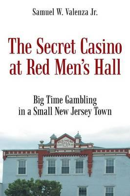 The Secret Casino at Red Men's Hall