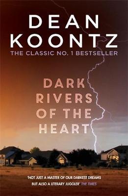 Dark Rivers of the Heart