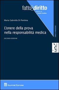 L'onere della prova nella responsabilità medica