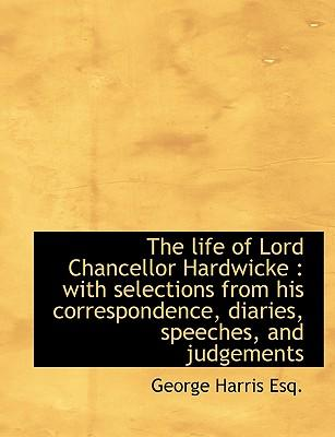 The Life of Lord Chancellor Hardwicke