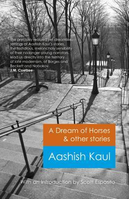 A Dream of Horses & Other Stories