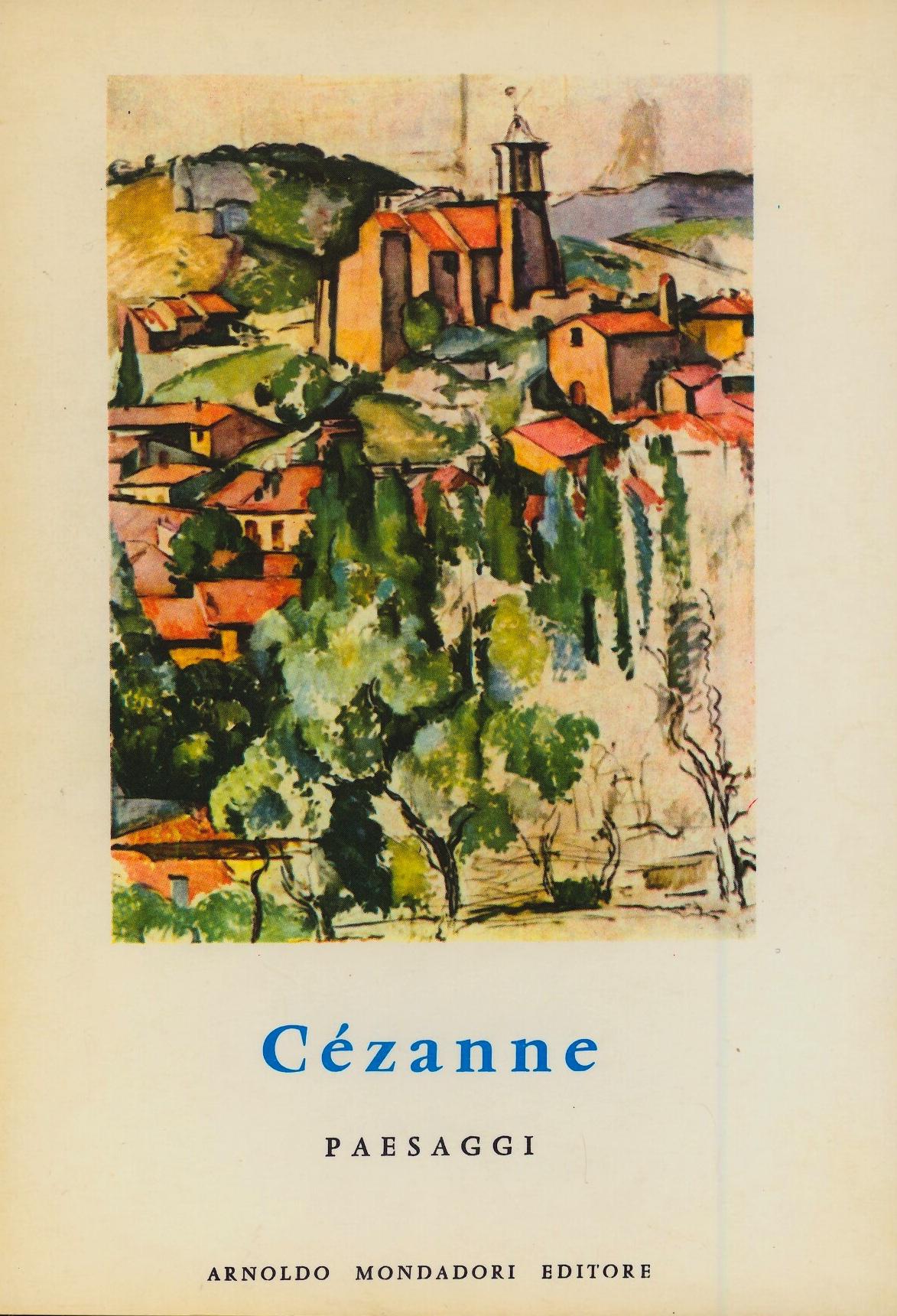 Cézanne: Paesaggi