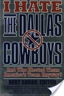 I Hate the Dallas Cowboys