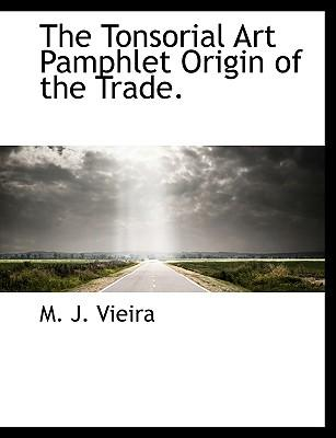 Tonsorial Art Pamphlet Origin of the Trade