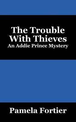 The Trouble with Thieves