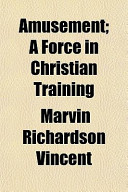 Amusement; A Force in Christian Training