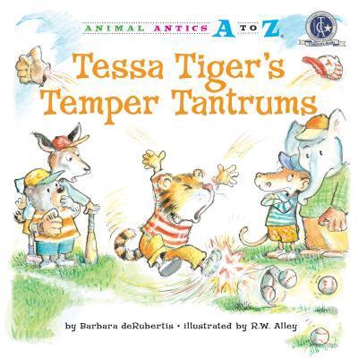 Tessa Tiger's Temper...