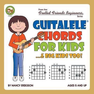 Guitalele Chords For Kids...& Big Kids Too!