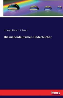 Die niederdeutschen Liederbücher