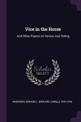 Vice in the Horse