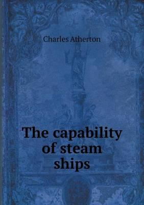 The Capability of Steam Ships