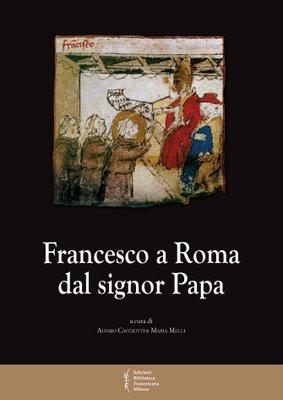 Francesco a Roma dal signor Papa