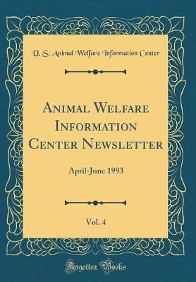 Animal Welfare Information Center Newsletter, Vol. 4