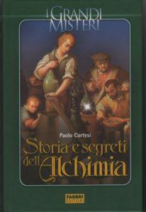 Storia e segreti dell'Alchimia