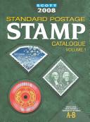 Scott 2008 Standard Postage Stamp Catalogue
