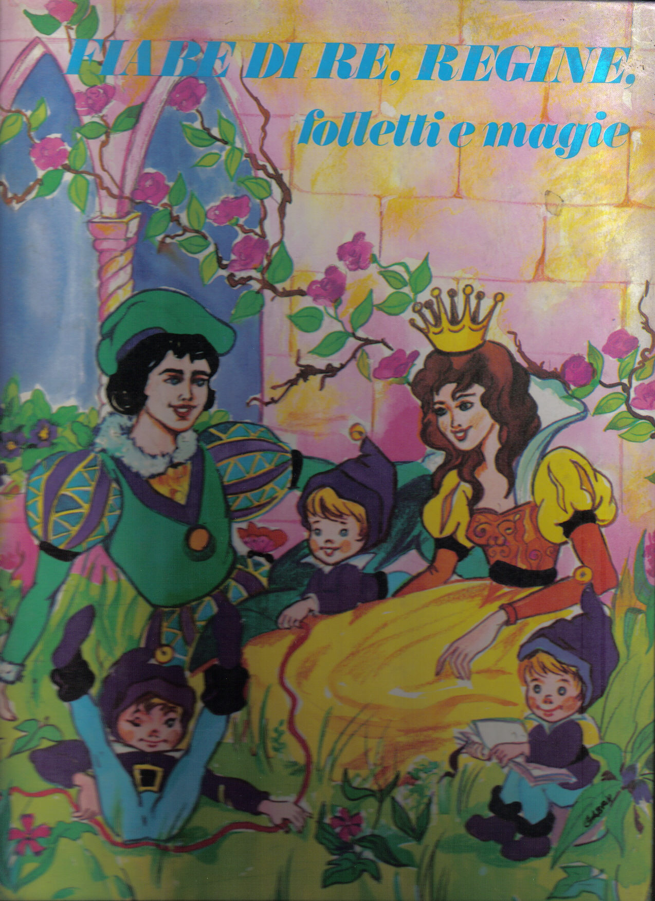 Fiabe di re, regine, folletti e magie