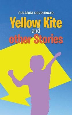 Yellow Kite and Other Stories