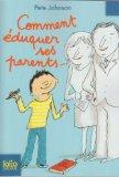 Comment éduquer ses parents...