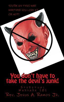 You Don't Have to Take the Devil's Junk!