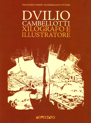 Duilio Cambellotti Xilografo e Illustratore