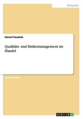 Qualitäts- und Risikomanagement im Handel