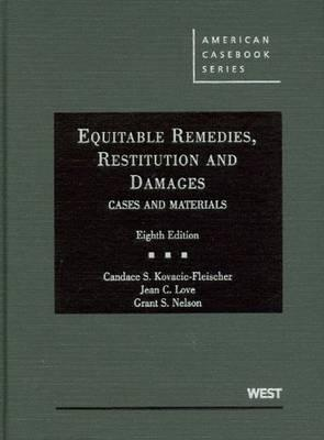 Equitable Remedies, Restitution and Damages