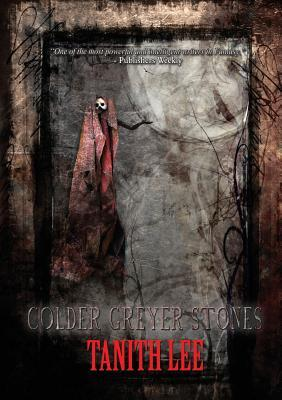 Colder Greyer Stones
