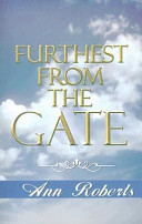Furthest from the Gate