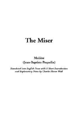 Miser, the