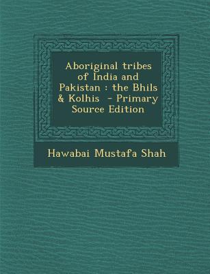Aboriginal Tribes of India and Pakistan