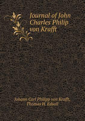 Journal of John Charles Philip Von Krafft
