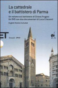 La cattedrale e il battistero di Parma