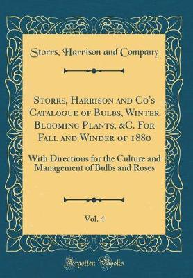 Storrs, Harrison and Co's Catalogue of Bulbs, Winter Blooming Plants, &C. For Fall and Winder of 1880, Vol. 4