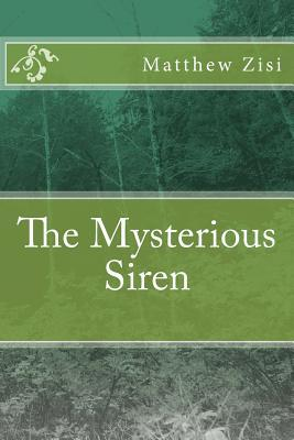 The Mysterious Siren