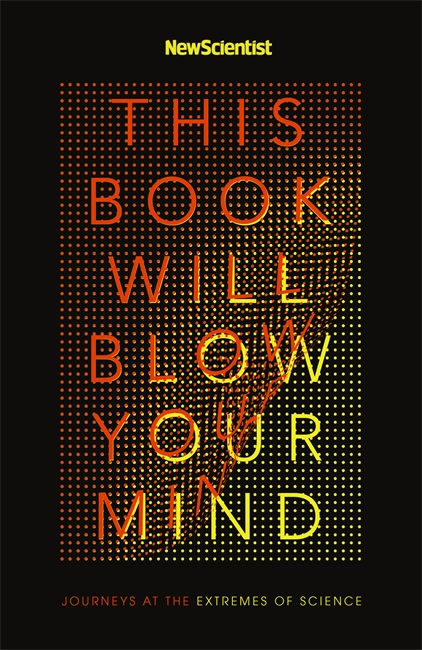 This Book Will Blow Your Mind