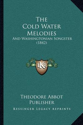 The Cold Water Melodies