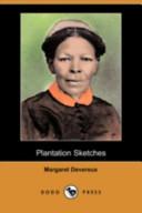 Plantation Sketches (Dodo Press)