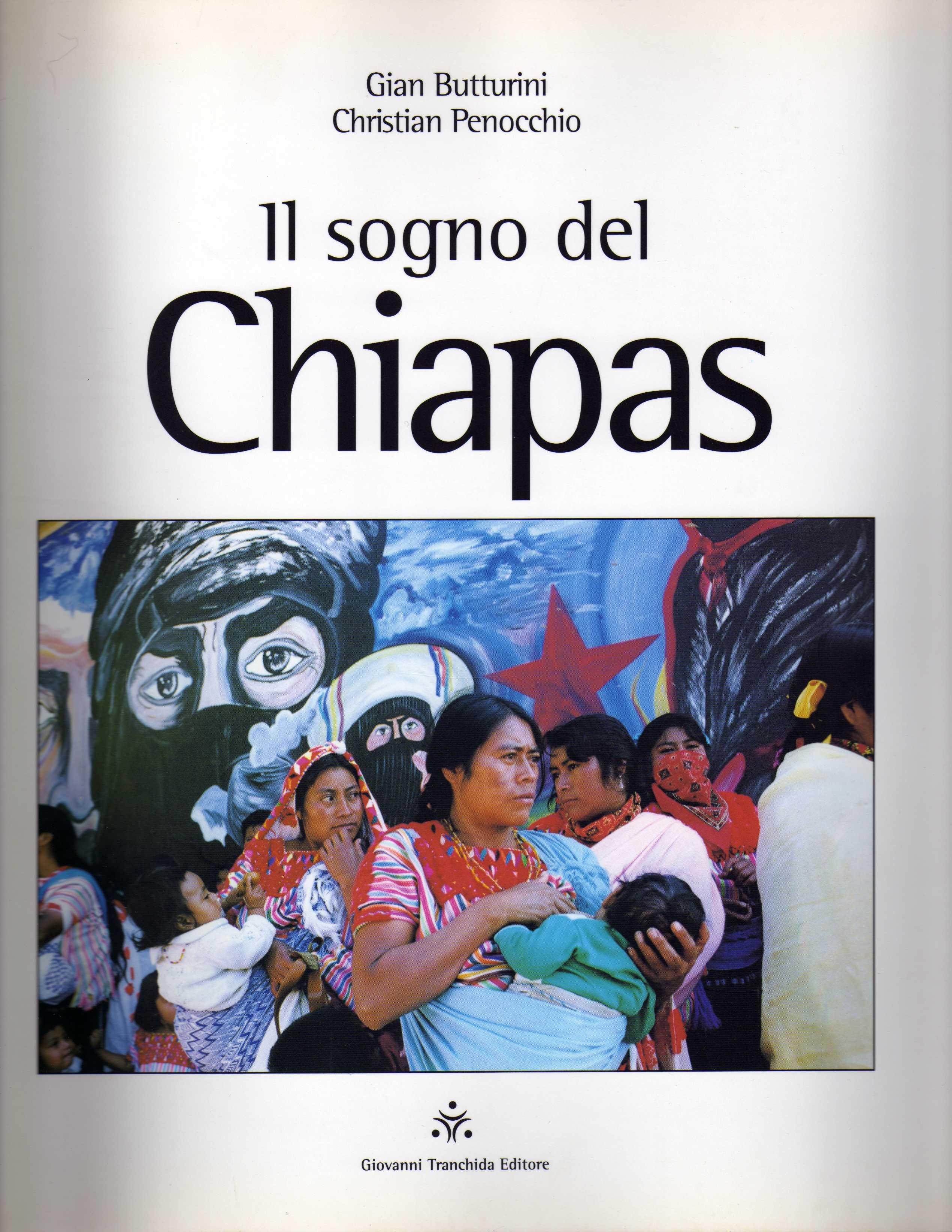 Il sogno del Chiapas