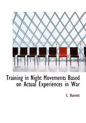 Training in Night Movements Based on Actual Experiences in War